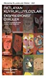 Patlayan Kuyrukluyıldızlar - Ekspresyonist Öyküler ebook download free