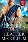 A Protector in the Highlands (The Campbells, #2)