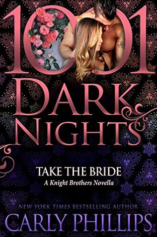 Take the Bride (Knight Brothers, #1.5)