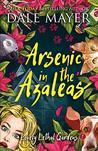 Arsenic in the Azaleas (Lovely Lethal Gardens, #1)