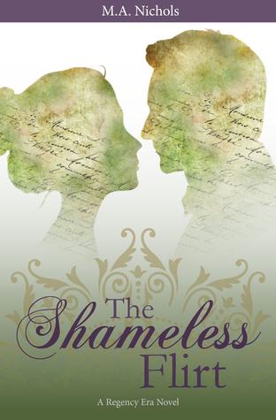 The Shameless Flirt (Regency Love #3)