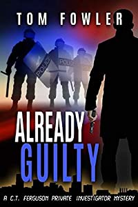 Already Guilty (C.T. Ferguson #4)