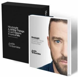 [Hindsight (Justin Timberlake Hindsight) - Limited Collector's Edition in Slipcase {Hindsight}