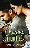 Chasing Butterflies (Bad Girls Book 1)