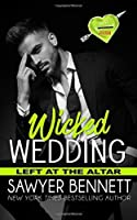 Wicked Wedding: A Wicked Horse Vegas Novel (Left at the Altar)