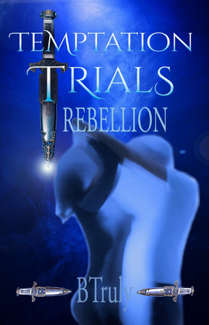Temptation Trials Rebellion (The Tempted Series #2)