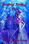 Secrets Among the Tides (Royal Secrets #1)