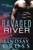 Ravaged River: Men of Mercy (Volume 4)