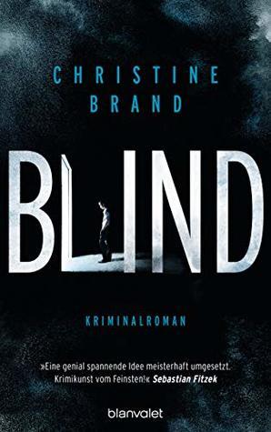 Blind by Christine Brand