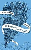 Die Verlobten des Winters (Die Spiegelreisenden, #1)