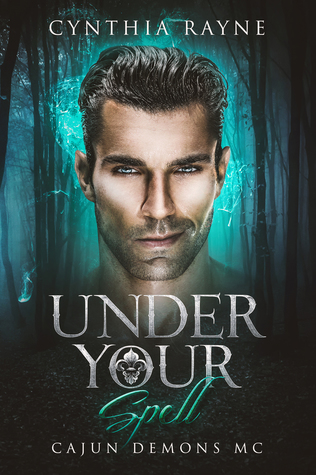 Under Your Spell (Cajun Demons MC)