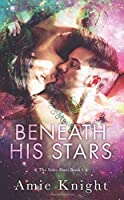 Beneath His Stars (The Stars Duet #1)