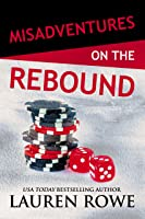Misadventures on the Rebound (Misadventures, #18)