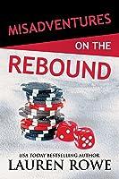 Misadventures on the Rebound (Misadventures, #16)