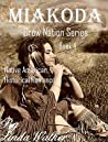 Miakoda (Crow Nation Series Book 4)