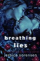 Breathing Lies (Breathing Undead series, #1)
