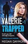 Valerie – Trapped (Valerie Dawson Novella Series, #1)