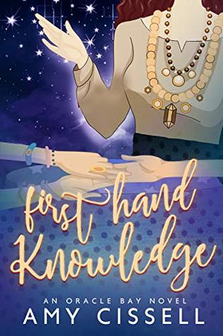 First Hand Knowledge by Amy Cissell