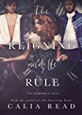 The Reigning and the Rule