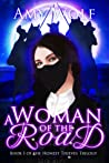 A Woman of the Road (The Honest Thieves Trilogy #1)
