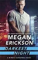 Darkest Night (Wired & Dangerous, #2)