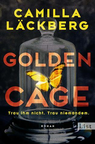 Golden Cage by Camilla Läckberg