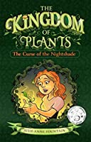 The Curse of the Nightshade: The Kingdom of Plants #1