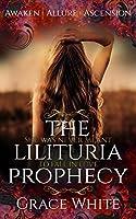 The Lilituria Prophecy Trilogy