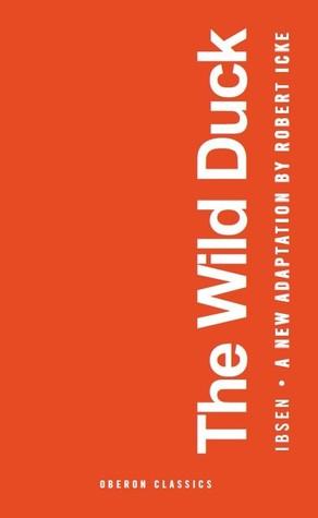 The Wild Duck by Robert Icke