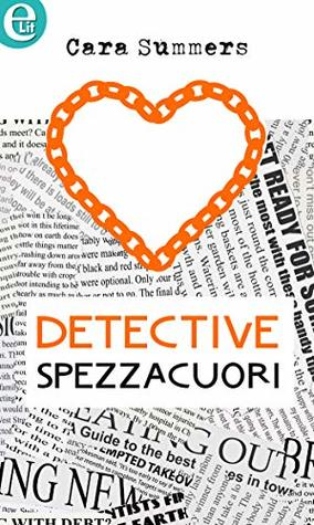 Detective spezzacuori (eLit) (The personal touch Vol. 2)