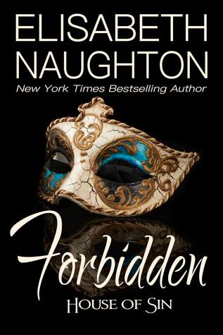 Forbidden (House of Sin, #1)