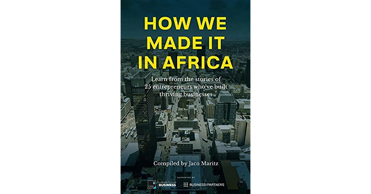 How we made it in Africa: Learn from the stories of 25