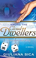 Among the Cloud Dwellers (Entrainment Series, #1)