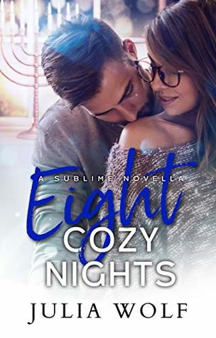 Eight Cozy Nights (The Sublime, #6)