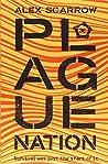 Plague Nation (A Remade Novel)