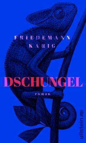 Dschungel by Friedemann Karig