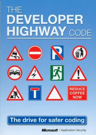 The Developer Highway Code by Paul Maher