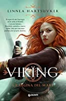 Viking. La regina del mare (I Re di Norvegia Vol. 2)
