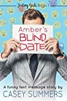 Amber's Blind Date: A Funny Text Message Story (Texting Girls Book 1)