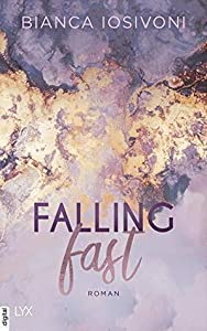 Falling Fast (Hailee & Chase, #1)