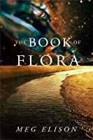 The Book of Flora (The Road to Nowhere, #3)
