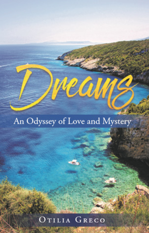 Dreams: An Odyssey of Love and Mystery