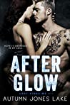After Glow (Lost Kings MC, #11)
