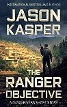 The Ranger Objective (David Rivers #0.5)