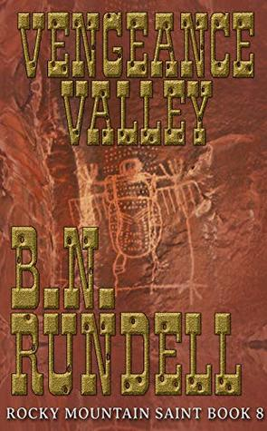 Vengeance Valley (Rocky Mountain Saint Book 8)