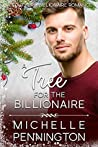 A Tree for the Billionaire (Southern Billionaire Romance, #4)