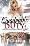 Quadruple Duty: All or Nothing (Quadruple Duty, #2)