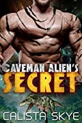 Caveman Alien's Secret