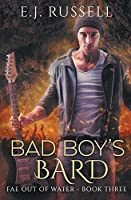 Bad Boy's Bard (Fae Out of Water #3)
