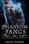 Phantom Fangs: Prologue (The Lost Princess of Howling Sky, #0.5)